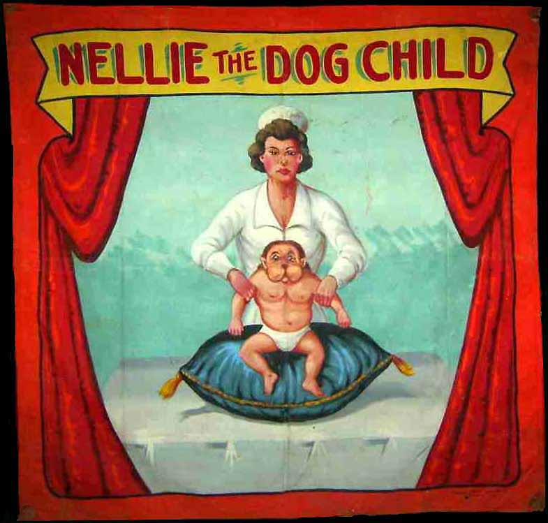 Nellie the dog child sideshow banner by Fred G. Johnson