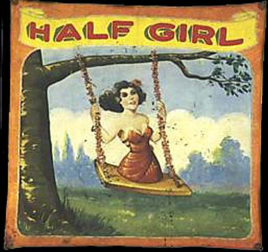 Half girl sideshow banner by Fred G. Johnson