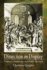 Dissection on Display by Christine Quigley