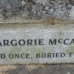 Irish legend of Margorie McCall, who lived once but was buried twice