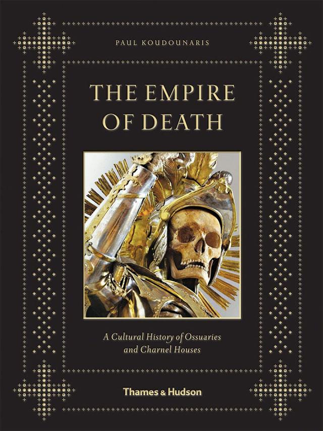 Empire of Death macabre book by Paul Koudounaris
