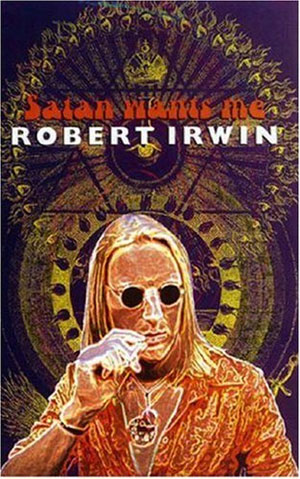 Satan Wants Me by Robert Irwin