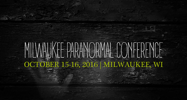 Milwaukee Paranormal Conference 2016 Sunday schedule