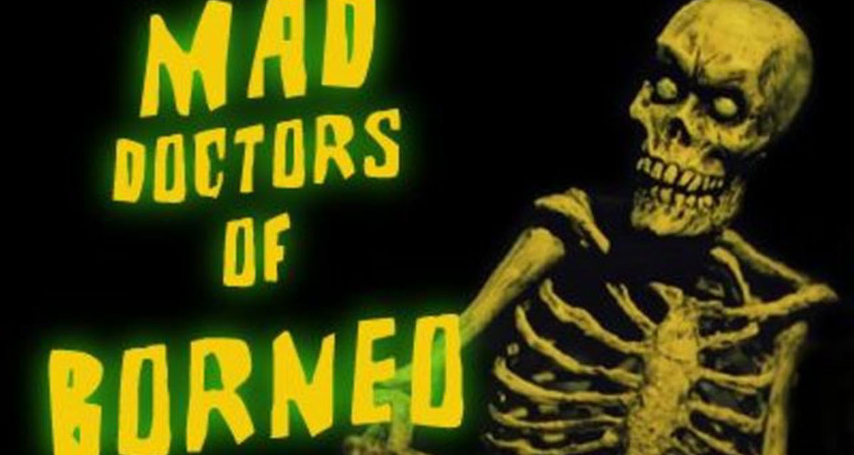 Mad Doctors of Borneo