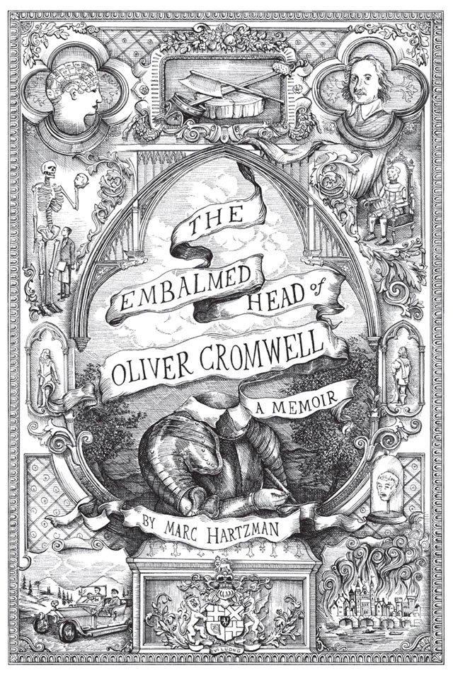 The Embalmed Head of Oliver Cromwell by Marc Hartzman