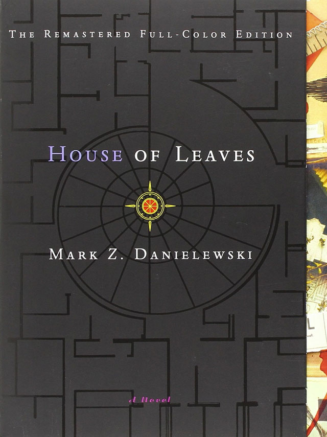 House of Leaves by Mark Z. Danielwski