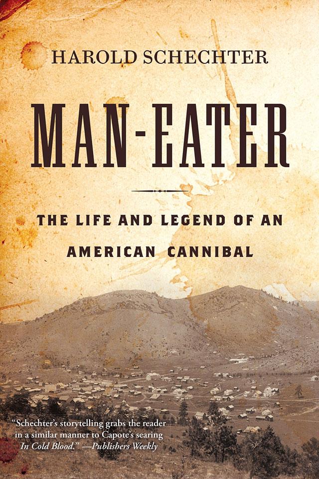 Man-Eater by Harold Schechter