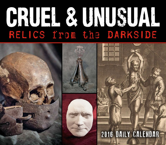 Cruel & Unusual 2016 daily calendar