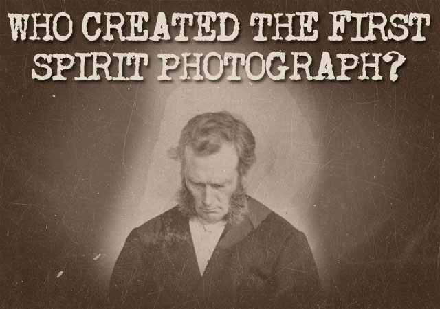 William H. Mumler created the first spirit photograph