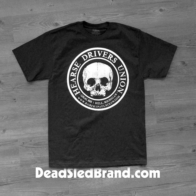 Hearse Drivers Union t-shirt from Dead Sled Brand