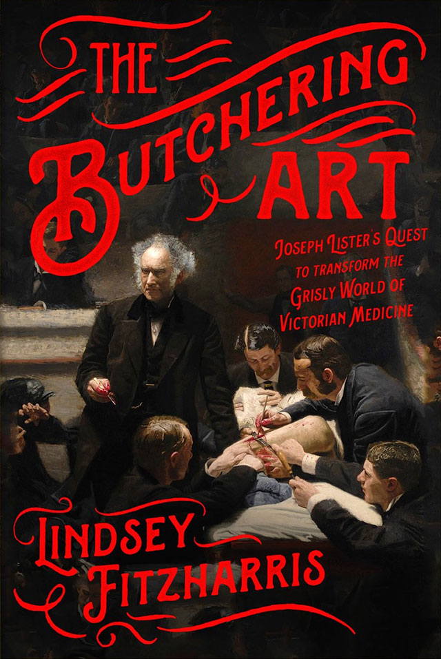 The Butchering Art by Lindsey Fitzharris