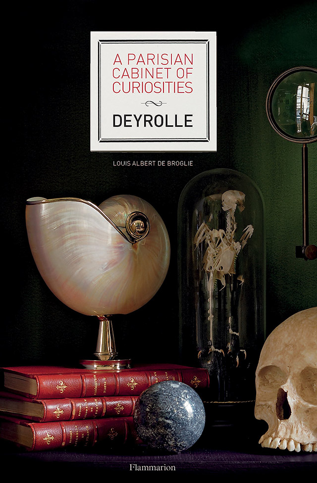 Explore Deyrolle in the new book A Parisian Cabinet of Curiosities