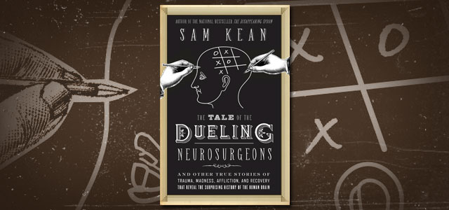 The Tale of the Dueling Neurosurgeons: The History of the Human Brain