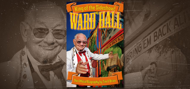 Ward Hall King of the Sideshow