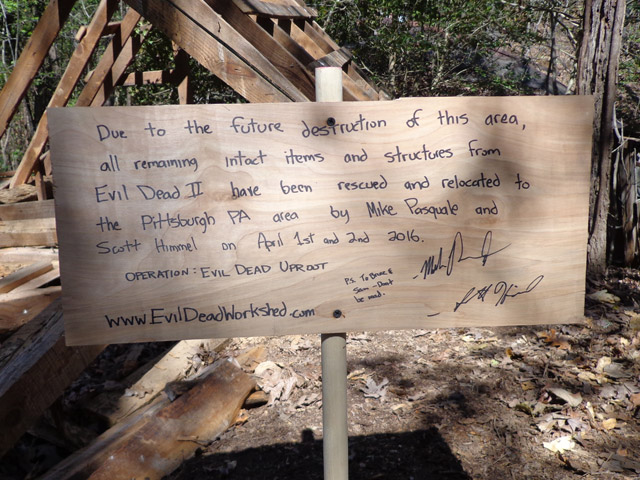 Sign left behind at the location of the Evil Dead 2 cabin