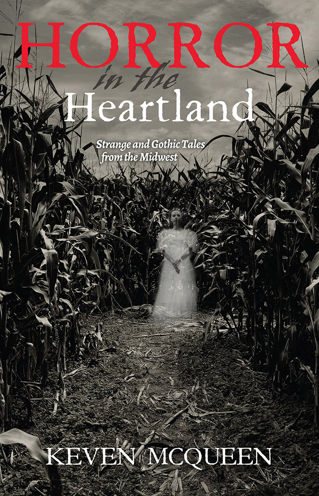 Horror in the Heartland by Keven McQueen