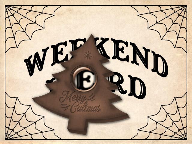 Weekend Weird Merry Cultmas Christmas edition