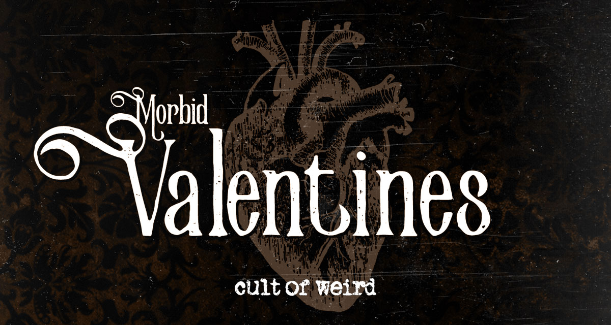 Morbid Valentines Day gifts