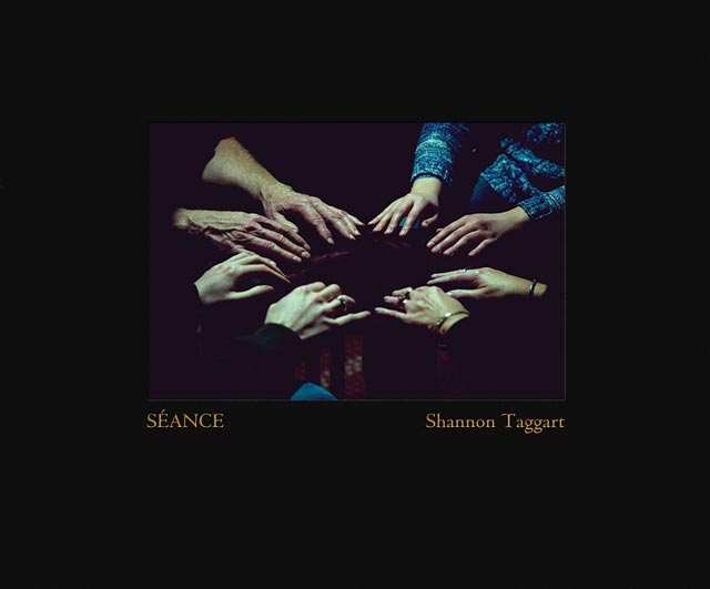 Seance by Shannon Taggart