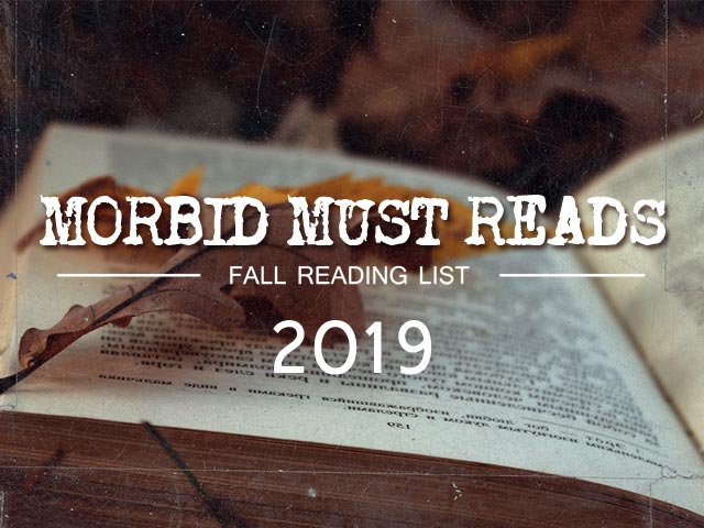 Morbid Must-Reads: 2019 Cult of Weird Fall Reading List