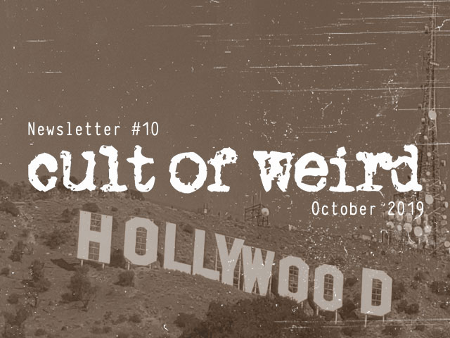 Cult of Weird goes to Hollywood