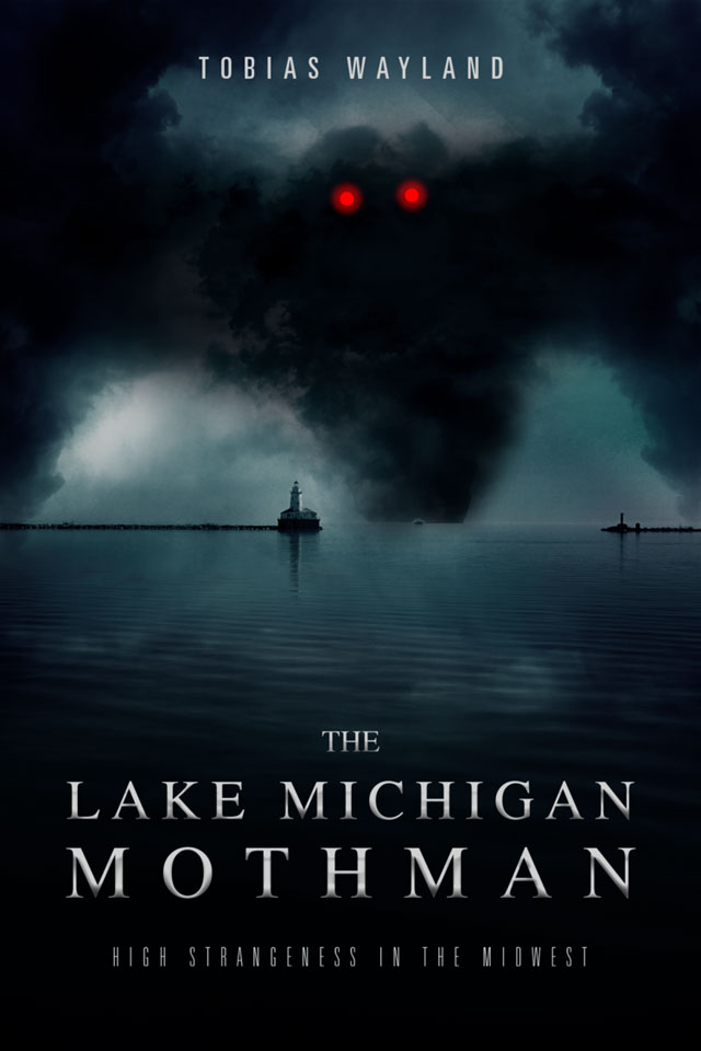 The Lake Michigan Mothman book by Tobias Wayland