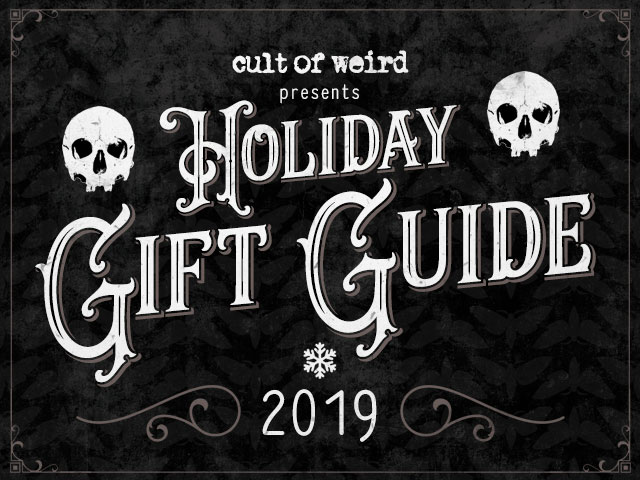 Dark, weird, creepy and gothic Christmas gift ideas - Cult of Weird holiday gift guide 2019
