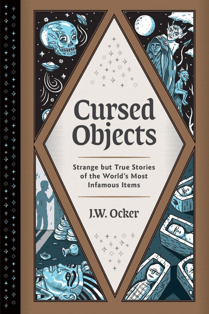 Cursed Objects by J.W. Ocker