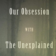 The Unidentified by Colin Dickey