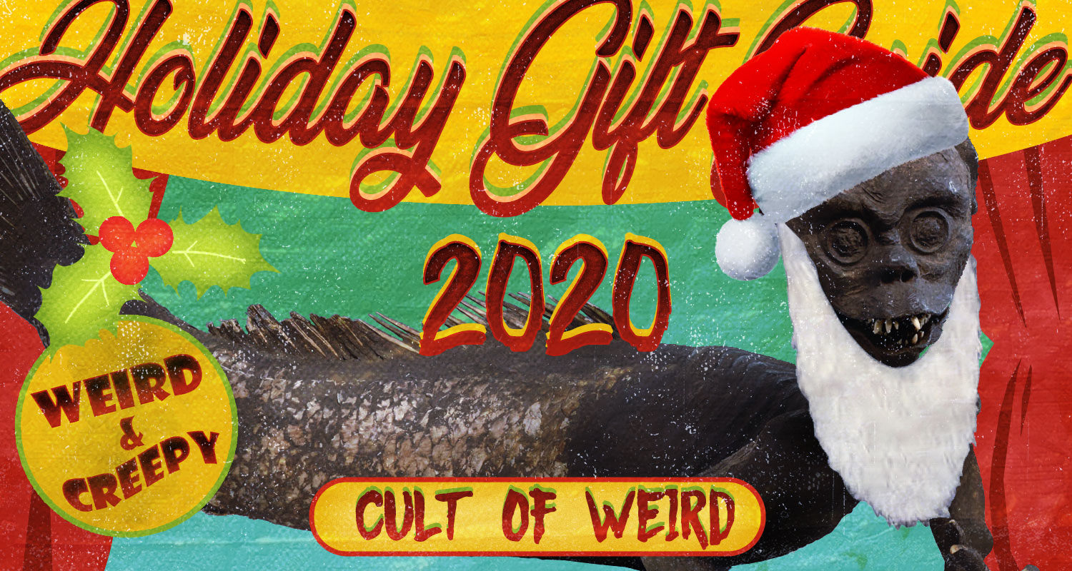 Weird Christmas gifts from the Cult of Weird holiday gift guide 2020