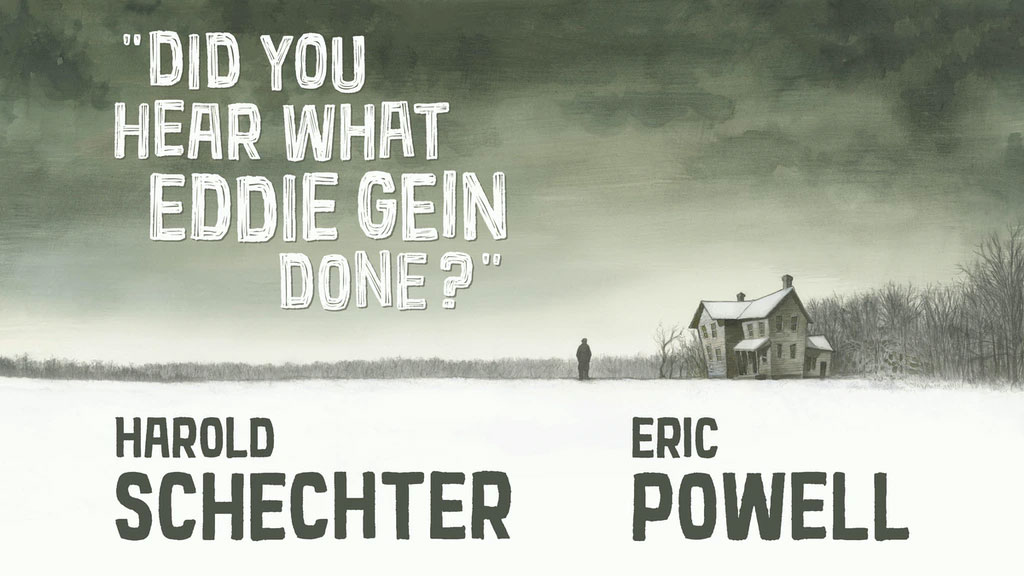Ed Gein comic by Eric Powell and Harold Schechter
