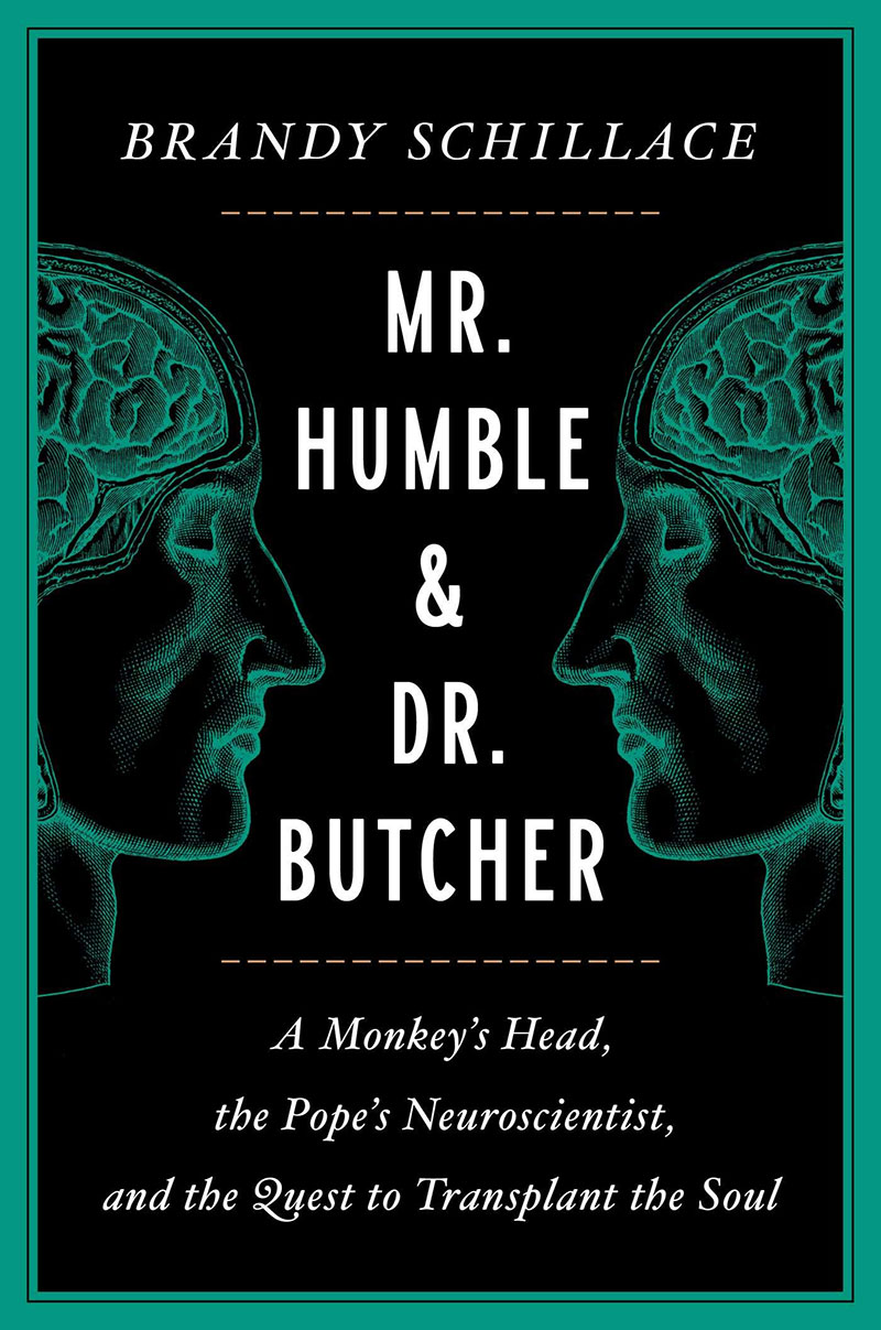 Mr. Humble and Dr. Butcher by Brandy Schillace