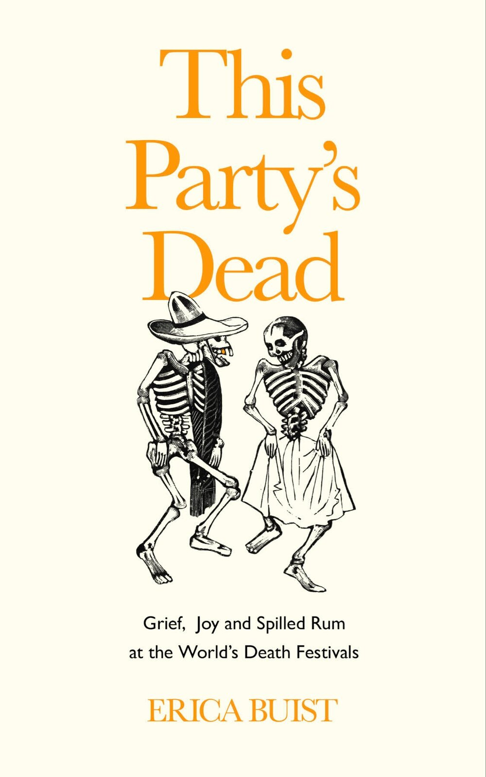 This Party's Dead by Erica Buist