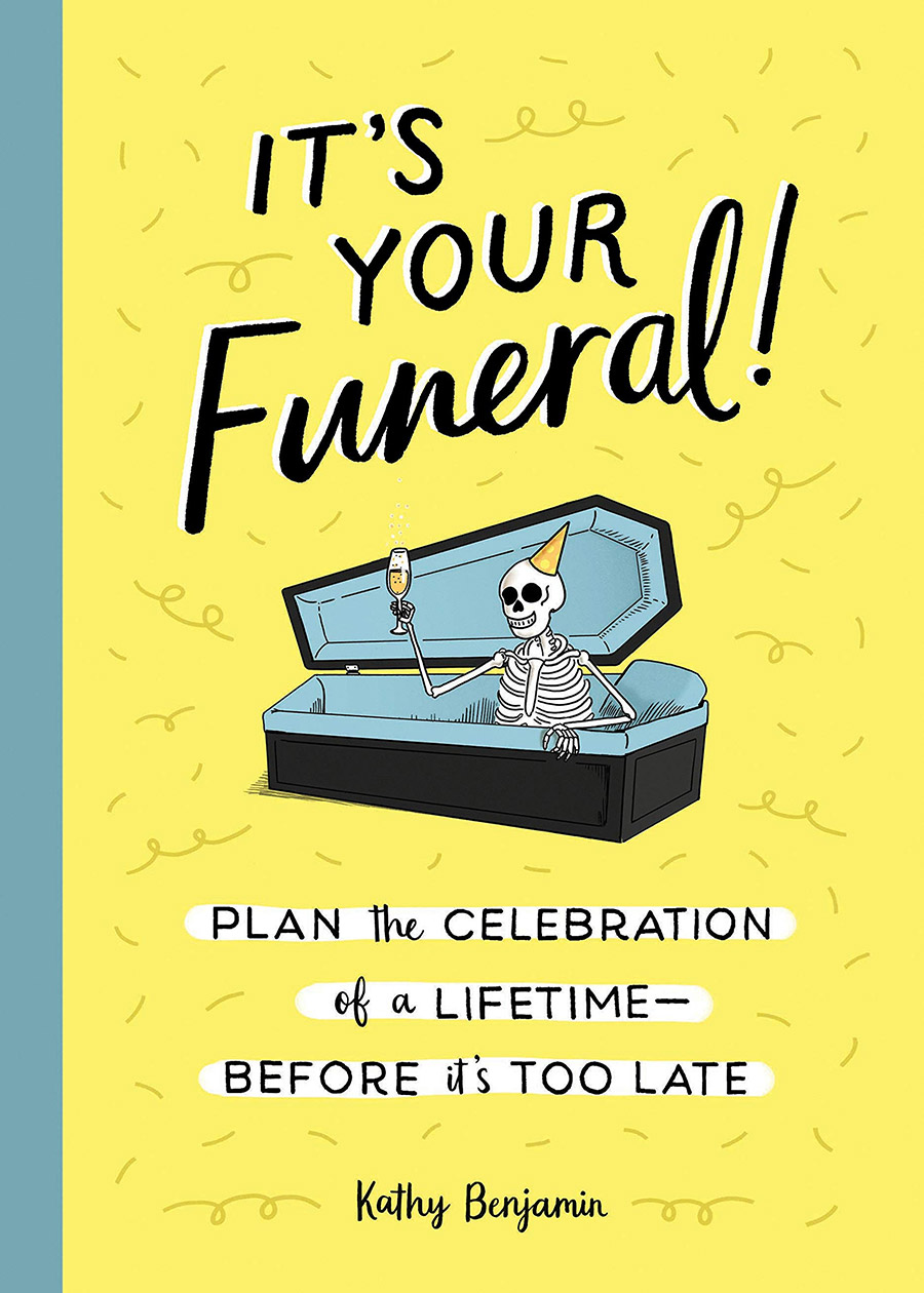 It's Your Funeral by Kathy Benjamin