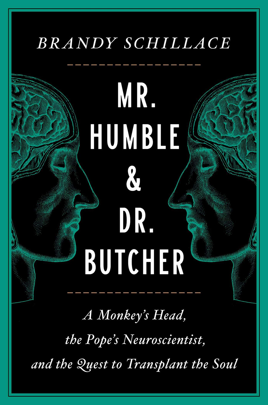 Mr. Humble & Dr. Butcher by Brandy Schillace